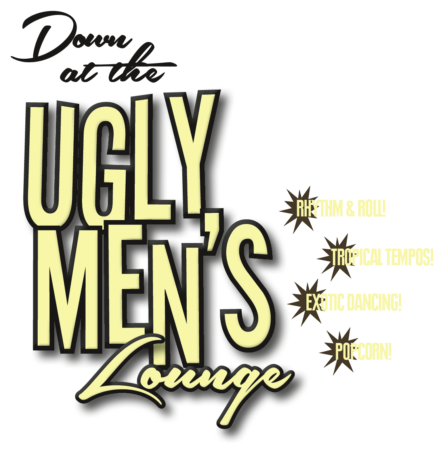 UGLY MEN'S LOUNGE